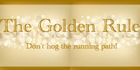 The Golden Rule of Running