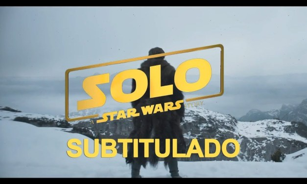 Solo: A Star Wars Story presenta su primer trailer