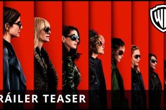 Ocean's 8: Las Estafadoras, nuevo trailer