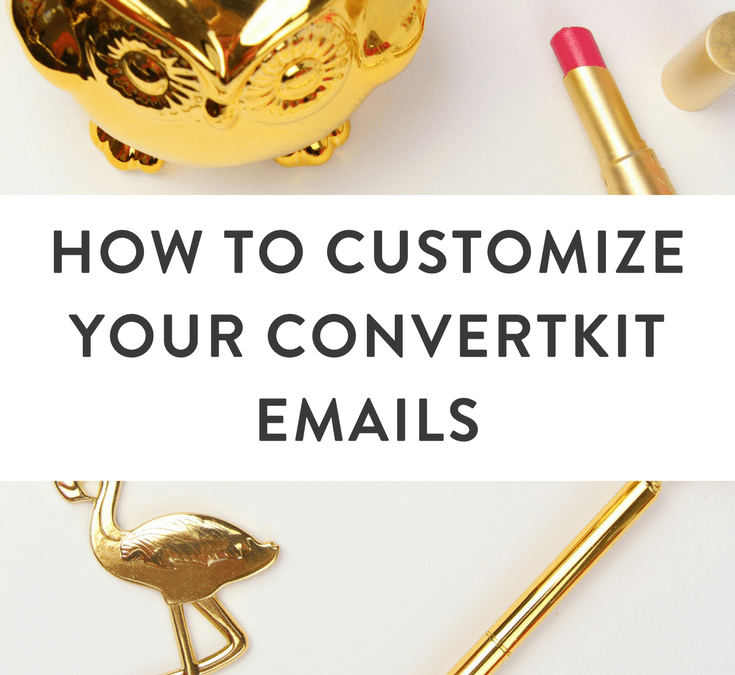 How to Customize Your ConvertKit Emails