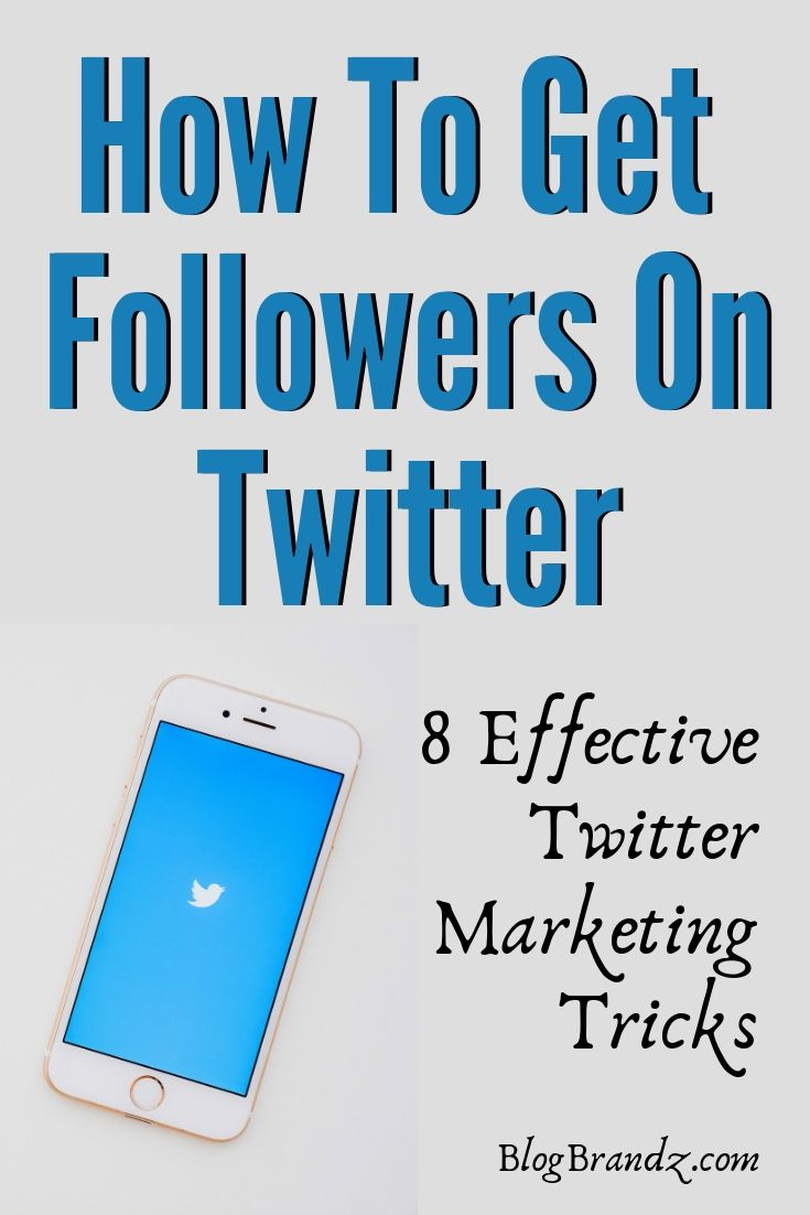 How To Get Followers On Twitter Marketing Tricks=