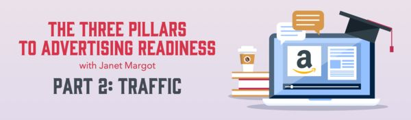 Amazon Advertising Part 2 Traffic