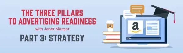 Amazon Advertising Part 3 Strategy
