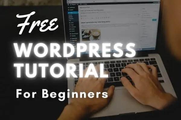 Free WordPress Tutorial For Beginners