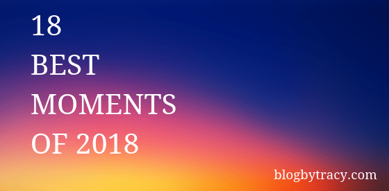 Best Moments of 2018