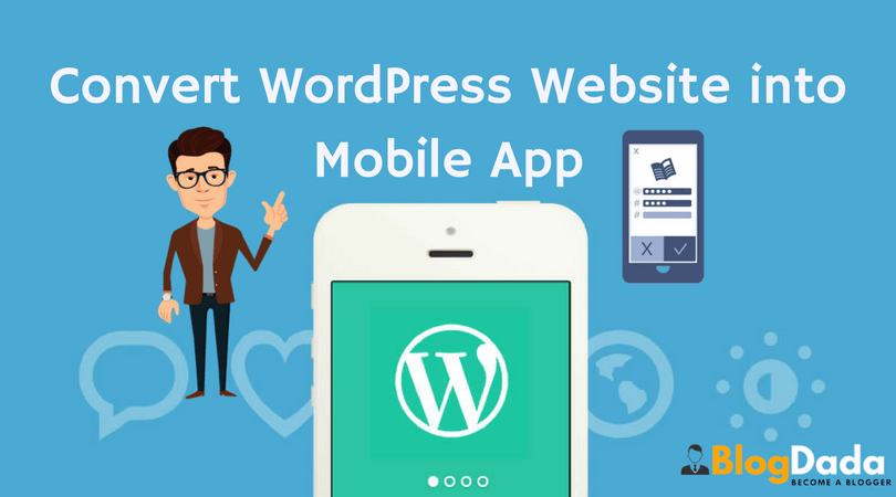 Convert Wordpress site to a Mobile Android Application Free