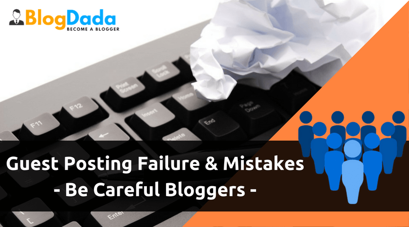 Guest Posting Failure and Mistakes