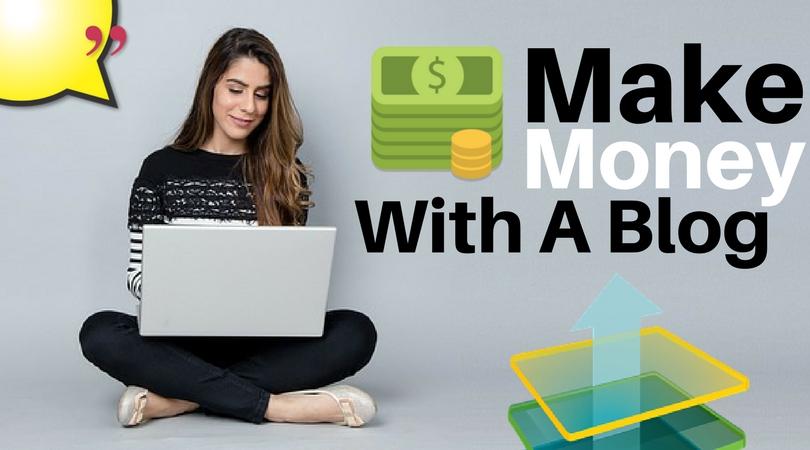 Make Money With A Blog