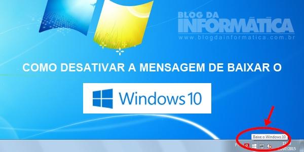 """Desativar mensagem """"Baixe o Windows 10"""""""