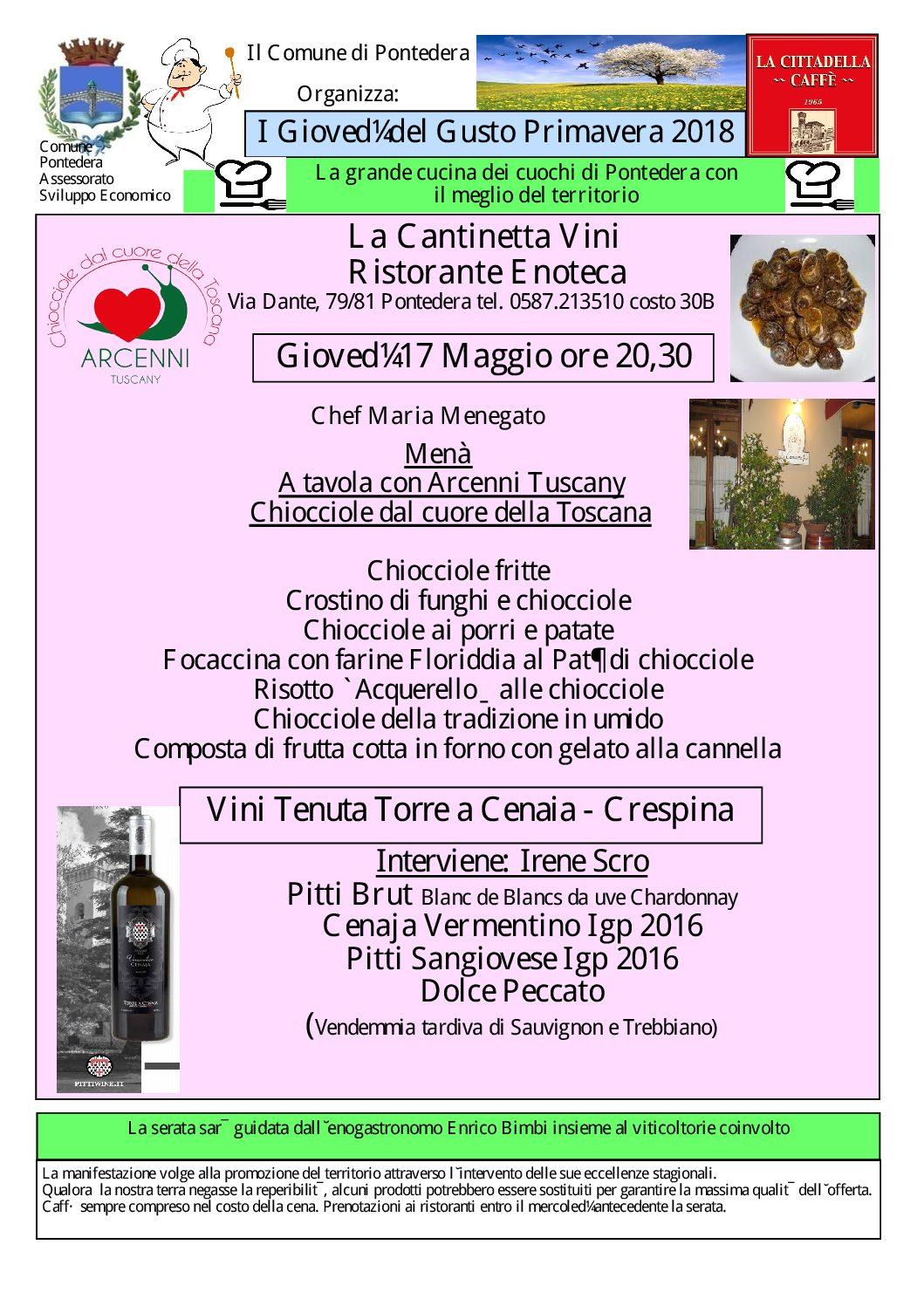 A Tutta Chiocciola con Arcenni Tuscany alla Cantinetta la seconda dei Giovedì del Gusto del 17 maggio