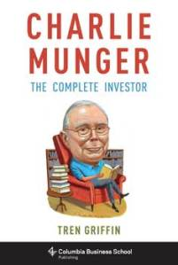Charlie Munger The Complete Investor