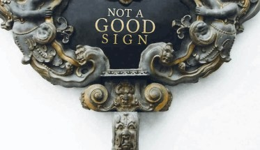 """Not a Good Sign """"From a distance"""""""