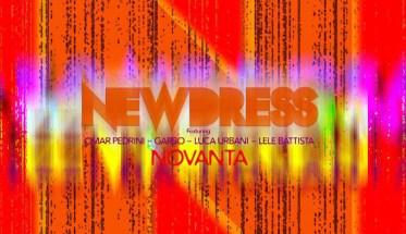 Newdress, Novanta