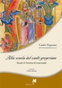 Alla scuola del canto gregoriano