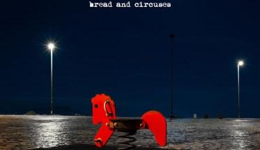 Psychopathic Romantics, Bread and Circuses