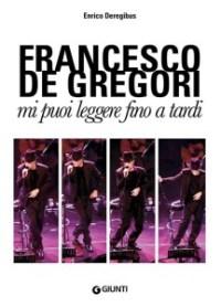 Francesco De Gregori, Mi puoi leggere fino a tardi
