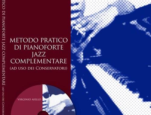 Metodo pratico di pianoforte Jazz complementare, Virginio Aiello