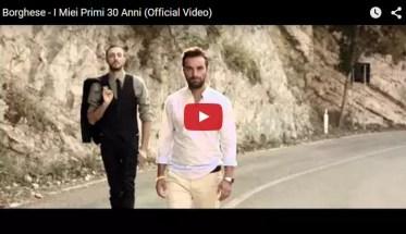 Borghese, I miei primi trent'anni - Video