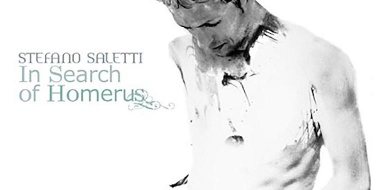 Stefano Saletti, In Search of Homerus