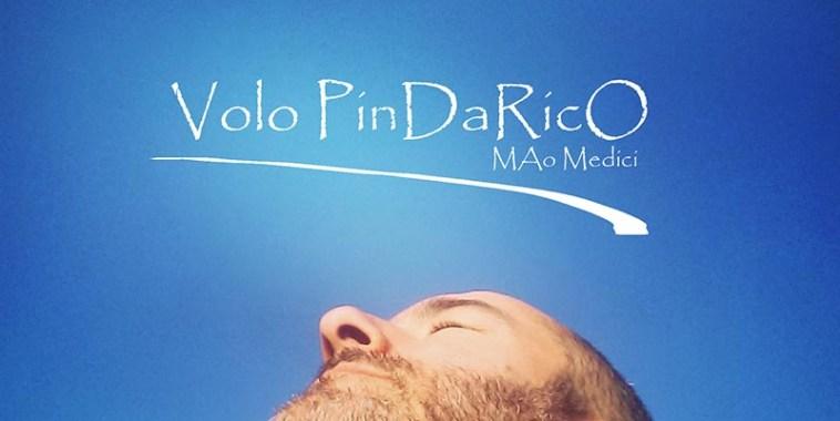 Mao Medici, Volo Pindarico