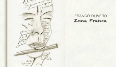 Franco Olivero, Zona Franca