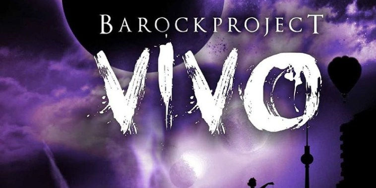 Barock Project, VIVO!
