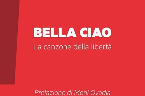 Carlo Pestelli: Bella ciao, la canzone della libertà