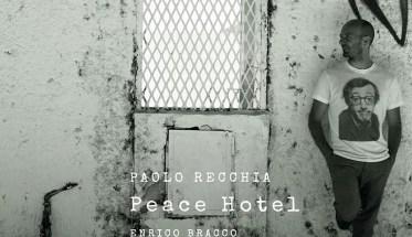 Paolo Recchia Trio, Peace Hotel