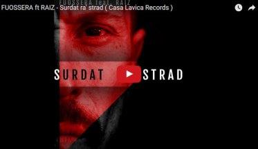 fuossera-raiz-Surdat-ra-strad-copertina-video