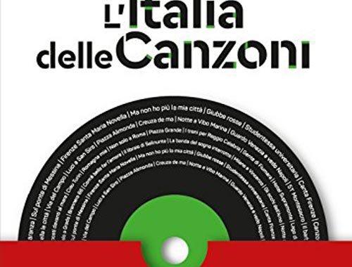 Italo Mastrolia - L'Italia delle canzoni libro