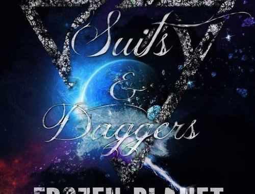 Suits and Daggers - Frozen Planet