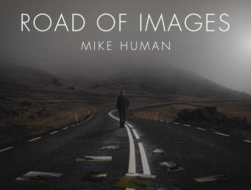 Mike Human - Road of image