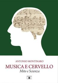 Musica e Cervello Mito e Scienza | Libri