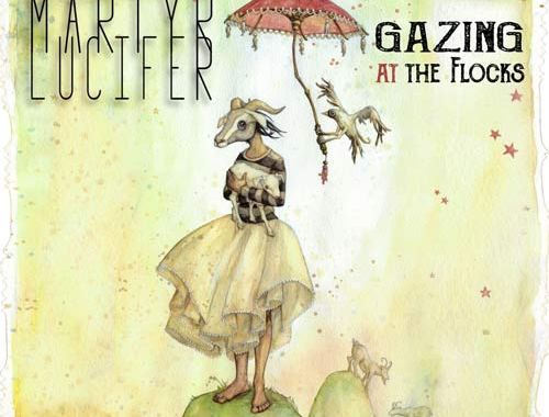 Martyr Lucifer - Gazing At The Flocks