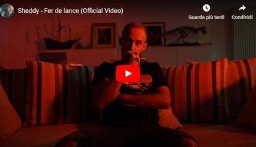 Sheddy - Fer de lance - copertina Video