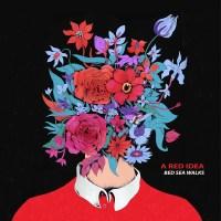 A RED IDEA, Bed Sea Walks - Copertina disco