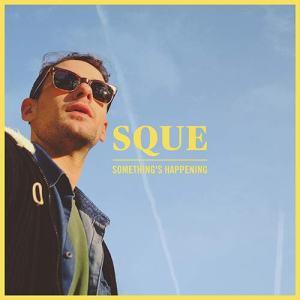 Luca Squeglia: Something's Happening - copertina disco