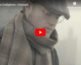 Matteo Codiglione - Fantasìa - Video