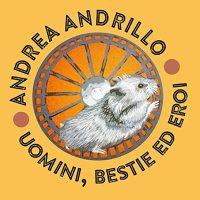 Andrea Andrillo, Uomini, bestie ed eroi - copertina disco