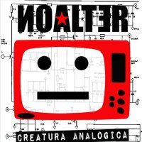 Noalter, Creatura Analogica - copertina disco