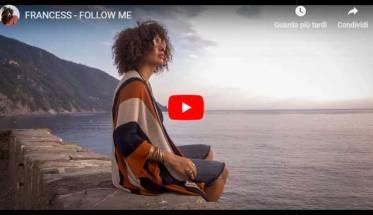 FRANCESS - Follow Me (Seguimi) - copertina Video