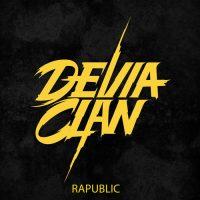 Devia Clan:Rapublic copertina dell'EP