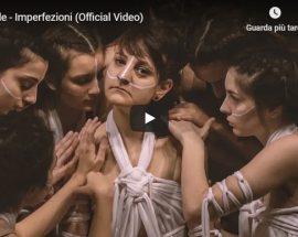 Copertina del video di Megàle dal titolo Imperfezioni