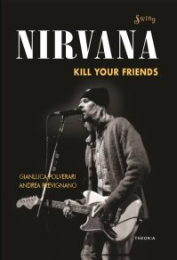Copertina del libro NIRVANA Kill your friends
