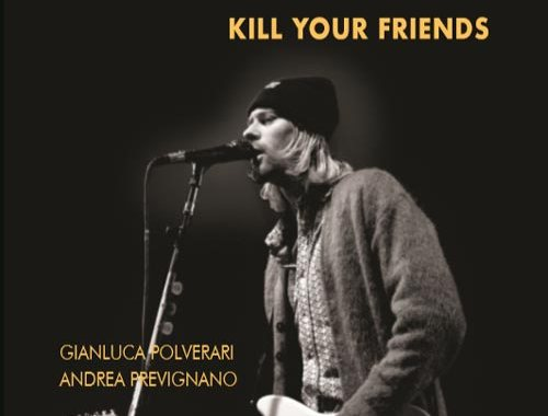 Copertina del libro NIRVANA Kill your friends