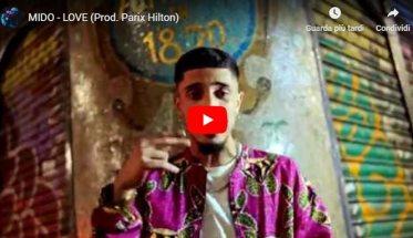 Mido: Love (Prod. Parix Hilton) | Video