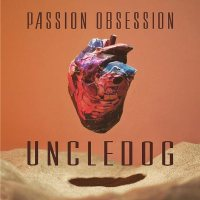 Uncledog: Passion Obsession
