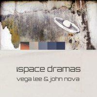 Copertina del disco di Vega Lee & John Nova: iSpace Dramas