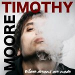 Copertina del disco di Timothy Moore, Where Dreams Are Made