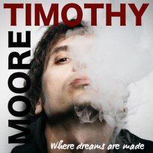 Copertina del disco di Timothy Moore, Where Dreams Are Made